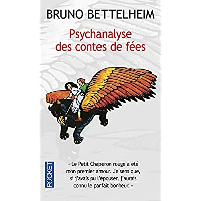 Psychanalyse DES Contes De Fees (French Edition)