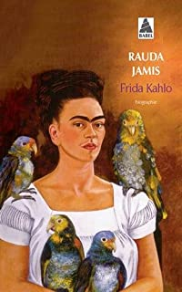 Frida Kahlo : autoportrait d'une femme, Jamis, Rauda