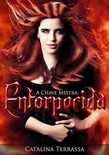 Entorpecida (A Chave Mestra Livro 1)