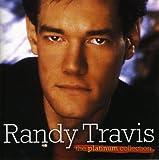 Randy Travis The Platinum Collection