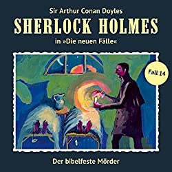 Der bibelfeste Mörder (Sherlock Holmes - Die neuen Fälle 14)