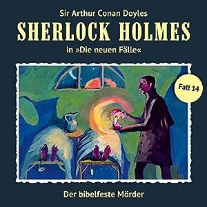 Der bibelfeste Mörder (Sherlock Holmes - Die neuen Fälle 14) Hörspiel