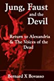 Jung, Faust and the Devil, Bernard X. Bovasso, 1477216111
