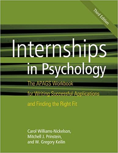 Internships In Psychology The Apags Workbook For Writing Successful Applications And Finding Right Fit 3rd Edition