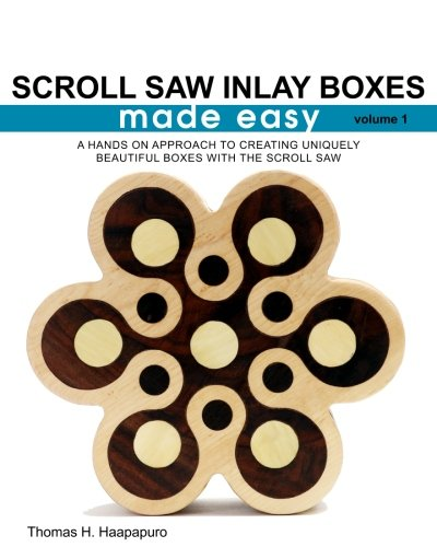 Inlay Scroll (Scroll Saw Inlay Boxes Made Easy: A Hands On Approach to Making Inlay Boxes with the Scroll Saw (Volume 1))