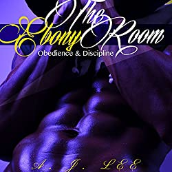 The Ebony Room: Obedience and Discipline