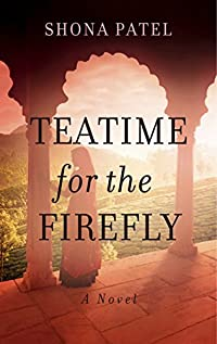 Teatime For The Firefly by Shona Patel ebook deal