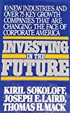 img - for Investing in the future: 10 new industries and over 75 key growth companies that are changing the face of corporate America book / textbook / text book