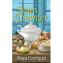 Scam Chowder (A Five-Ingredient Mystery Book 2)