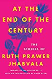 Download At the End of the Century: The Stories of Ruth Prawer Jhabvala in PDF ePUB Free Online