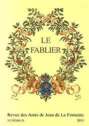 Le Fablier, N 24/2013. la Fontaine, la Fable et l'Image