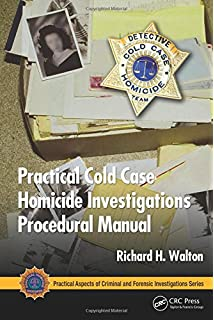 The skeleton crew how amateur sleuths are solving americas coldest practical cold case homicide investigations procedural manual practical aspects of criminal and forensic investigations fandeluxe Choice Image