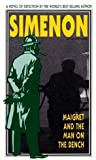 Maigret and the Man on the Bench, Georges Simenon, 0156551233