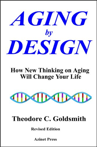 51Ca7KyEnDL - Aging by Design: How New Thinking on Aging Will Change Your Life