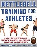 Kettlebell Training for Athletes, David Bellomo, 0071635882