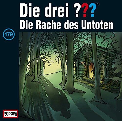 Die Drei ???: 179/Die Rache des Untoten (Audio CD)