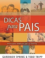 Dicas Para Pais. Princípios Bíblicos Para a Família