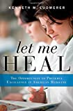 Let Me Heal, Kenneth M. Ludmerer, 0199744548