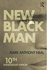 New Black Man: Tenth Anniversary Edition Paperback