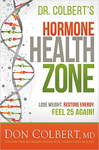Dr  Colbert's Hormone Health Zone: Lose Weight, Restore