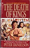 The Death of Kings, Peter Danielson, 0553561464