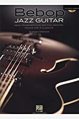 Bebop Jazz Guitar: Head Transcriptions and Full Backing Tracks for 12 Classics Paperback