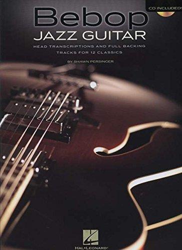Bebop Jazz Guitar: Head Transcriptions and Full Backing Tracks for 12 Classics