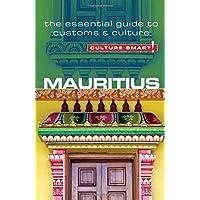 Mauritius - Culture Smart!: The Essential Guide to Customs & Culture
