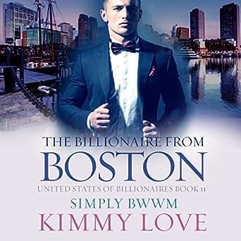 Amazon com: The Billionaire from Boston: A BWWM Billionaire