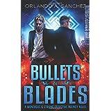 Bullets & Blades: A Montague & Strong Detective Novel (Montague & Strong Case Files)