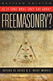 img - for Is it True What They Say About Freemasonry? The Methods of Anti-Masons, Revised Edition book / textbook / text book