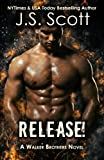 Release!: A Walker Brothers Novel