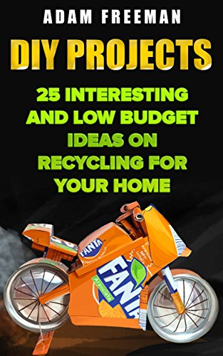 DIY Projects: 25 Interesting And Low Budget Ideas On Recycling For Your Home