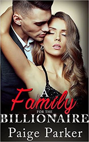 Download PDF A Family for the Billionaire - A Billionaire One Night Stand Pregnancy Romance