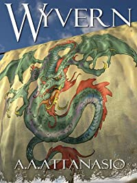 Wyvern by A. A. Attanasio ebook deal