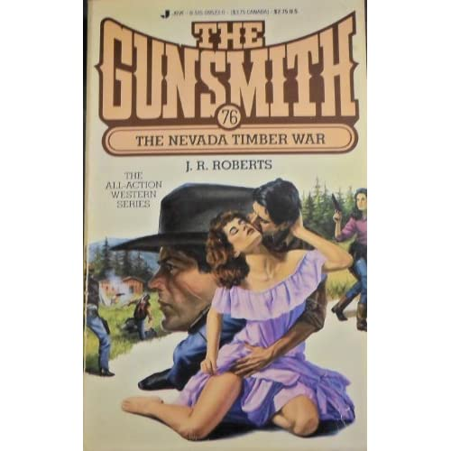 The Gunsmith 076: Nevada (Gunsmith, The) J. R. Roberts