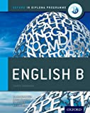 img - for IB English B: Course Book: Oxford IB Diploma Program book / textbook / text book