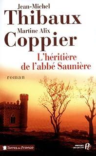 L'héritière de l'abbé Saunière, Thibaux, Jean-Michel