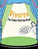 img - for Divorce: The Comic Coloring Book book / textbook / text book