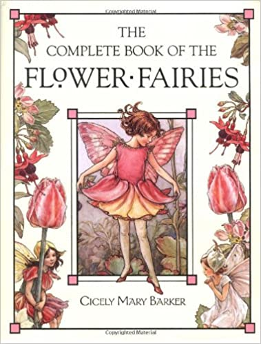 The Complete Book Of Flower Fairies Cicely Mary Barker 8601401188100 Amazon Books