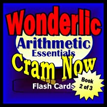 Wonderlic Prep Test ARITHMETIC REVIEW Flash Cards--CRAM NOW!--Wonderlic Exam Review Book & Study Guide (Wonderlic Cram Now! 2)
