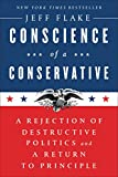 "NEW YORK TIMES BESTSELLER • ""A thoughtful defense of traditional conservatism and a thorough assault on the way Donald Trump is betraying it.""—David Brooks, in his New York Times columnIn a bold act of conscience, Republican Senator Jeff Flake takes ..."