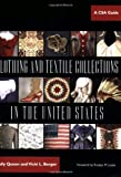 Clothing and Textile Collections in the United States, Sally Queen and Vicki L. Berger, 0896725723