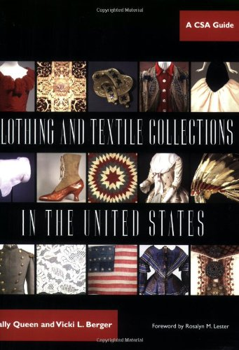 Clothing and Textile Collections in the United States: A CSA Guide (Costume Society of America (Beauty Queen Fancy Dress)