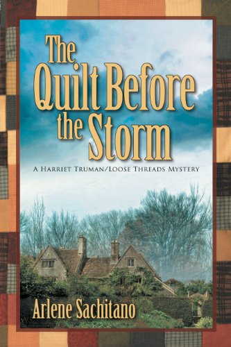 The Quilt Before the Storm (A Harriet Truman/Loose Threads Mystery Book 5)