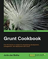 Grunt.js Cookbook Front Cover