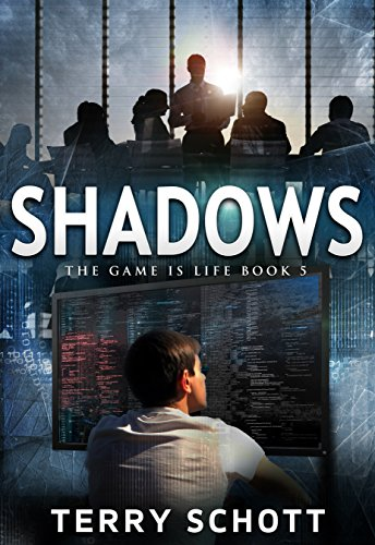 (Shadows (The Game is Life Book 5) )