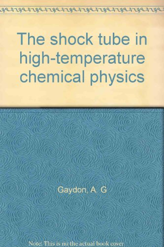 Pdf⋙ the shock tube in high temperature chemical physics