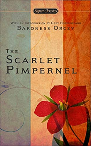 The Scarlet Pimpernel Orczy Baroness Happenstand Gary 9780451527622 Books Amazon Ca
