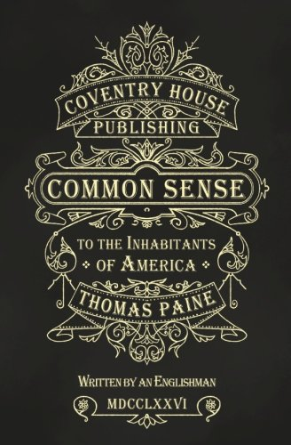 Book cover from Common Sense: The Origin and Design of Governmentby Thomas Paine